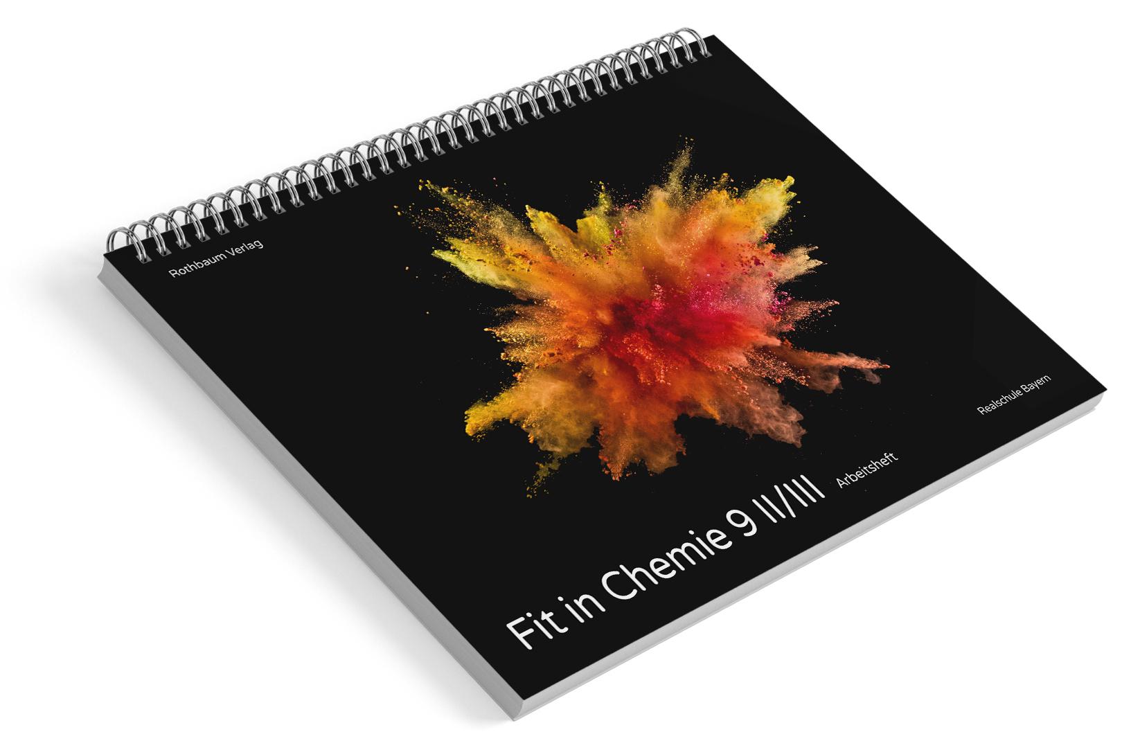 Fit in Chemie 9 II/III - Arbeitsheft für Schüler [gedruckt]