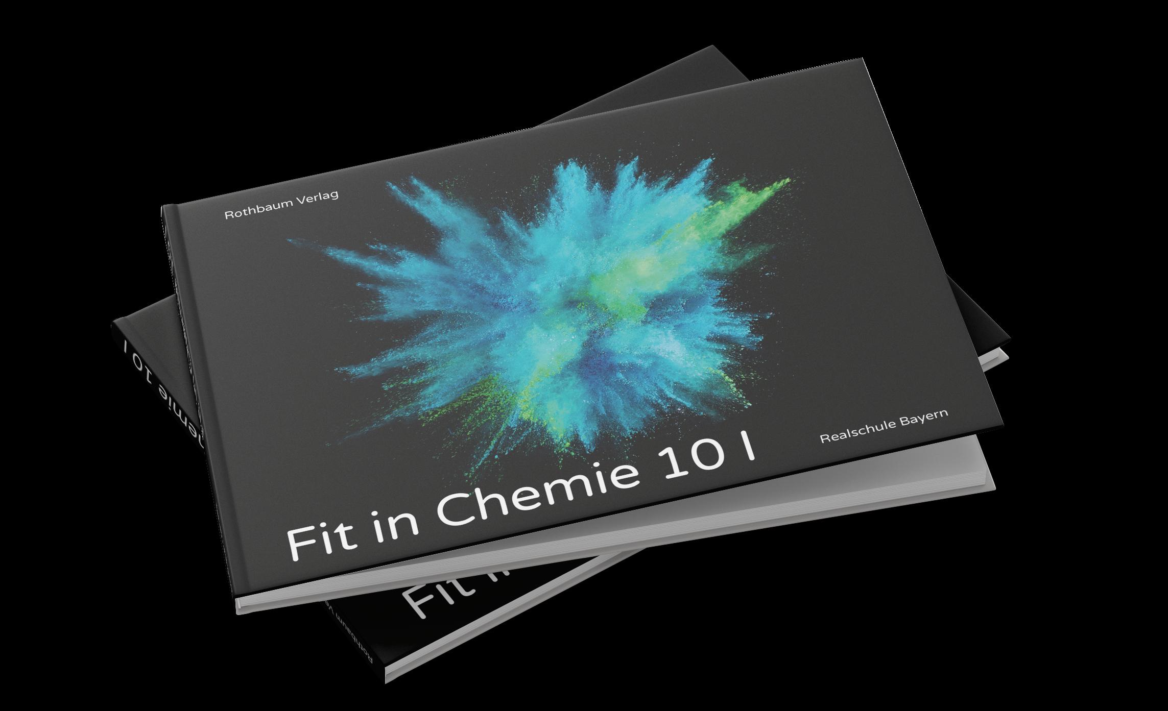 Fit in Chemie 10 I [gedrucktes Schulbuch]